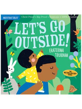 Indestructibles Let's Go Outside!