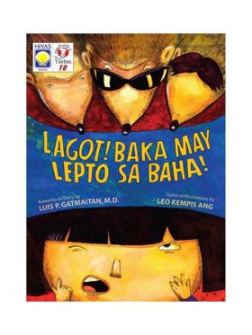Hiyas Mga Kuwento ni Tito Dok #18 Lagot! Baka may Lepto sa Baha!