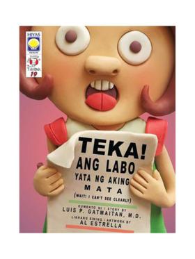 Hiyas Mga Kuwento ni Tito Dok #19 Teka! Ang Labo Yata ng Aking Mata