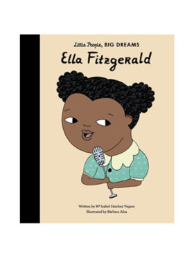 Little People, Big Dreams Life of Ella Fitzgerald