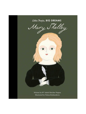 Little People, Big Dreams Life of Mary Shelley