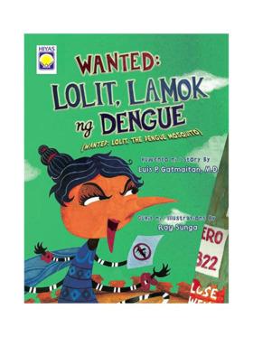 Hiyas Wanted: Lolit Lamok ng Dengue (Revised ed)
