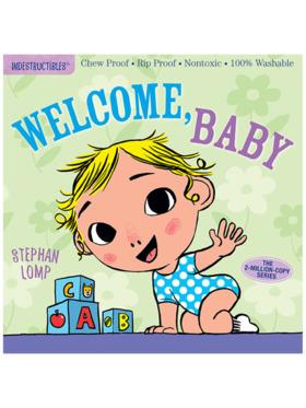 Indestructibles Welcome, Baby