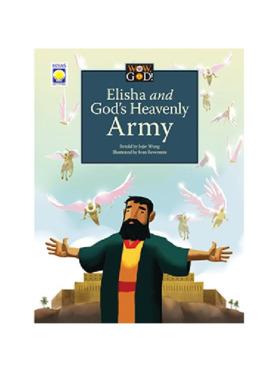 Hiyas Wow, God! Elisha and God's Heavenly Army