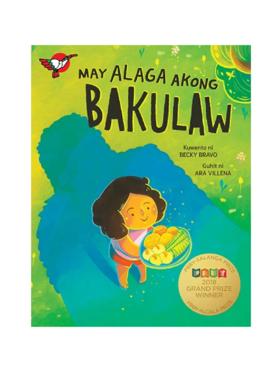 Adarna House Books May Alaga Akong Bakulaw