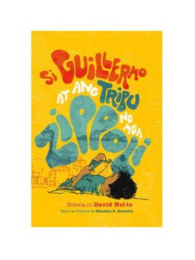 Adarna House Books Si Guillermo at Ang Tribu ng mga Zippoli